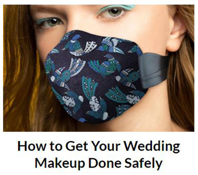 How To Get Your Makeup Done Safely During Covid